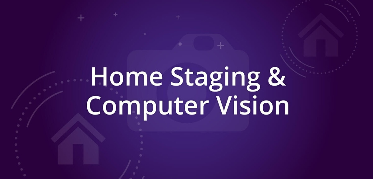 Home Staging and Computer Vision Improve Lead Generation